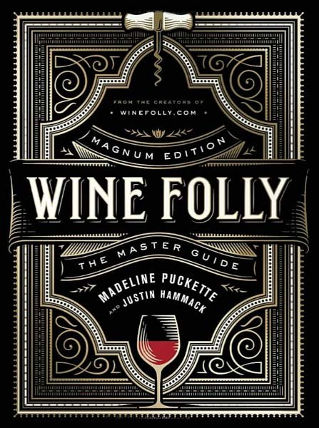 Wine Folly:The Master Guide